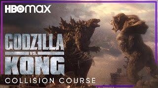 Godzilla vs. Kong | Collision Course | HBO Max