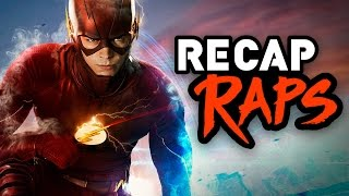 THE FLASH - RECAP RAPS