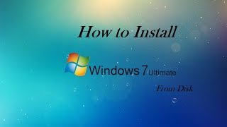 How to setup windows 7 on your PC/laptop
