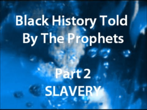 "IOG - ""Black History Told By The Prophets - Part 2 - Slavery"" - 2014"