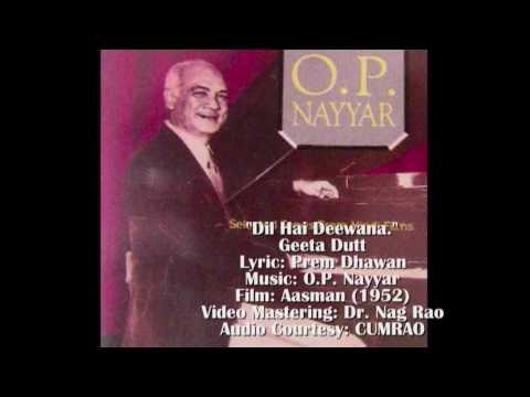 O.P. NAYYAR: Dil Hai Deewana..  AASMAN