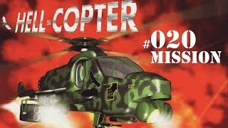 Lets Play Hell Copter #020 Mission 20 Final Strike