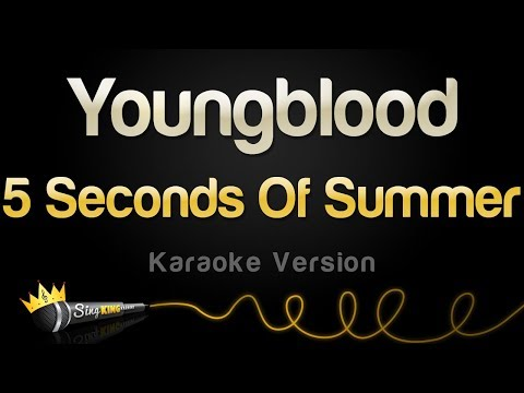 Download Lagu  5 Seconds Of Summer - Youngblood Karaoke Version Mp3 Free