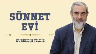 262) Sünnet Evi - Hayat Rehberi - Nureddin YILDIZ