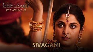Baahubali OST Volume 03 Sivagami | MM Keeravaani