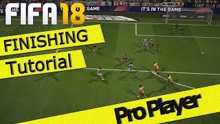 FIFA 18 FINISHING TUTORIAL / Which Shot To Use / Score More Goals