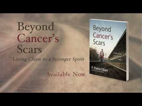 Beyond Cancer's Scars by Elaine Olsen