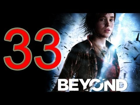 Beyond Two Souls Walkthrough part 33 No Commentary Gameplay Let's play Beyond Two Souls Walkthrough