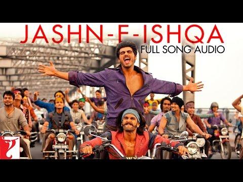 Jashn-e-Ishqa - Full Song Audio   Gunday   Javed Ali   Shadab Faridi   Sohail Sen