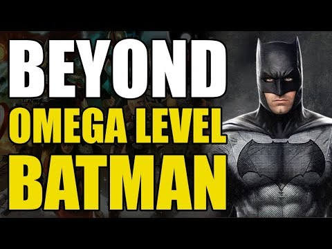 Beyond Omega Level: Batman With Prep Time
