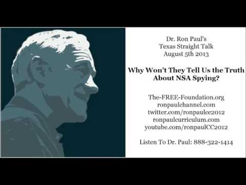 Ron Paul: Why Won't They Tell Us the Truth About NSA Spying?