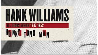 Watch Hank Williams Honky Tonk Blues video