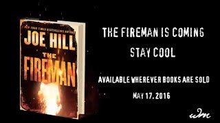 The Fireman is Coming