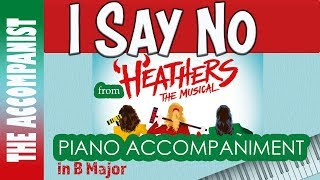 I Say No From Heathers The Musical Piano Accompaniment Karaoke