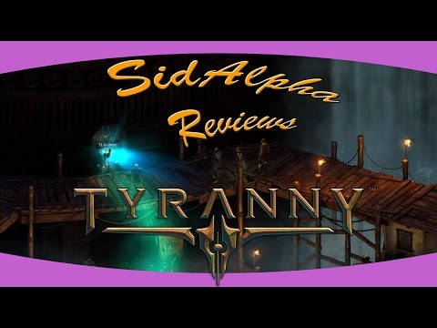 Tyranny: A SidAlpha Review