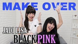 Make up ala Lisa Blackpink Berakhir TRAGIS 😩😩😩 || kena prank sama Lucinta luna ratu salome