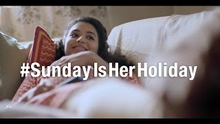 #SundayIsHerHoliday – It's time all women got some time off every week.