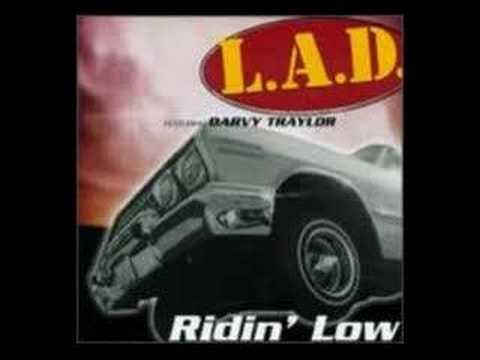 L.A.D. - Ridin' Low (HD) - YouTube