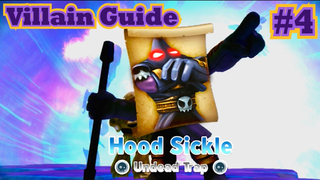 Skylanders Trap Team - Villain Guide #4 - Hood Sickle ...