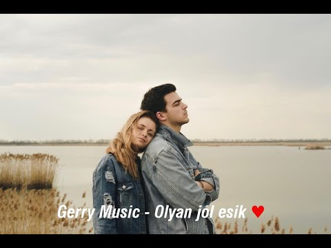 Gerry Music  -  Olyan Jól Esik (Official Music Video)