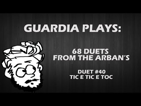 Guardia Plays - Arban's Duets - #40 Tic e Tic e Toc w/Play-along Section