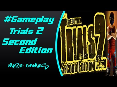Trials 2 Second Edition Gameplay (PC HD)