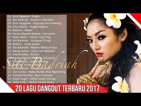 Download Lagu Lagu Dangdut Terbaru 2017 - 20 Dangdut Terpopuler Saat Ini MP3 Free
