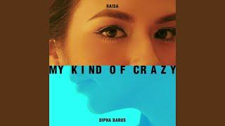 Download Lagu My Kind of Crazy Gratis STAFABAND