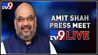 Amit Shah Press Meet LIVE -- New Delhi  - netivaarthalu.com