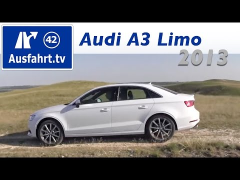 Erfahrungsbericht zur Probefahrt mit der 2013 Audi A3 2.0 TDI Limousine / Sedan : Test : Review