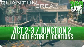 Quantum Break Act 2-3 / Junction 2 Collectibles Locations (Bradbury Swimming Pool / Junction 2)