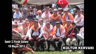 KÜLTÜR KERVANI İZMİR 3  YÖRÜK ŞÖLENİ  19 mayıs 2013   kulturkervani