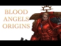 40 Facts and Lore on Blood Angels Warhammer 40K Spacemarine