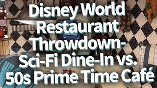 Disney World Restaurant Throwdown: Sci Fi Dine In Theater vs 50s Prime Time Cafe