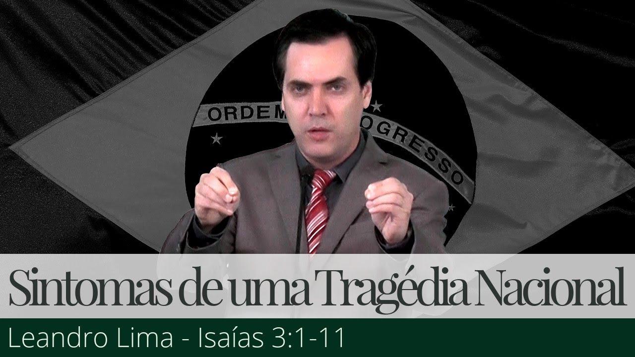 Sintomas de uma Tragédia Nacional - Leandro Lima