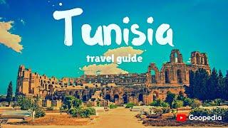 TUNISIA Travel Guide, 5 best places in tunisia !!
