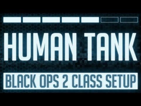 Human Tank : Black Ops 2 Mk 48 Class Setup