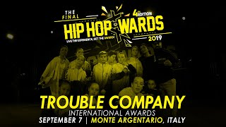 [GUEST] TROUBLE COMPANY (ROM) | Hip Hop Awards 2019 The Final