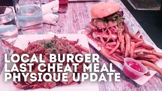 Local Burger Bellevue | Last Cheat Meal | Physique Update