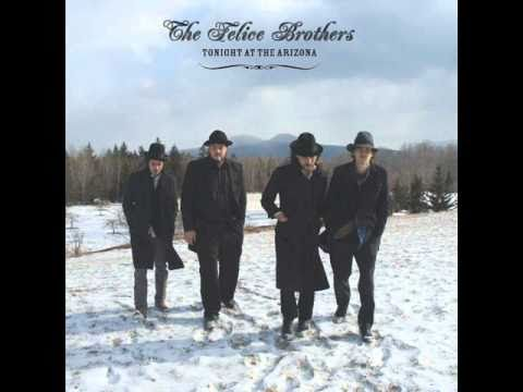 The Felice Brothers - Rockefeller Druglaw Blues