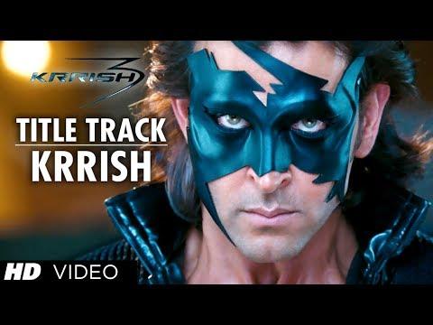 krrish Krrish Title Song (video) | Hrithik Roshan, Priyanka Chopra, Vivek Oberoi, Kangana Ranaut video