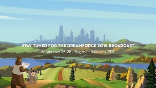 Dreamforce 2018 Live Broadcast - Day 1
