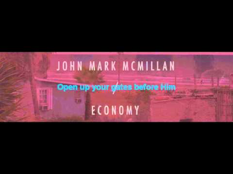 John Mark Mcmillan - Who Is This