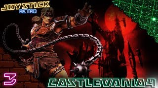 Castlevania 4 #3| Oh gawd spinning rooms!!! |(Joystick Retro Letsplay)