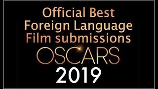 2019 Oscars Official Best Foreign Language Film Submissions