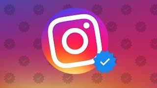 Here?s How To Get VERIFIED On Instagram