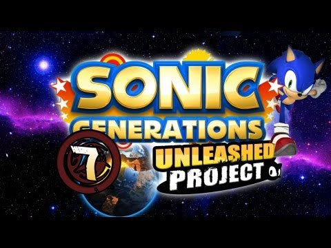 Sonic Generations Unleashed Project - #7 Empire City