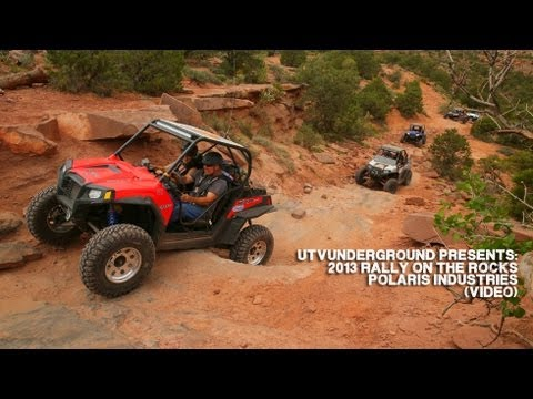 UTVUnderground Presents: 2013 Rally On The Rocks - Polaris Industries