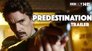 'Predestination' - Ethan Hawke - Official Trailer #2