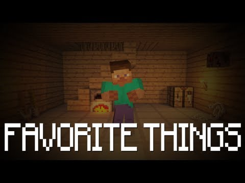 'My Favorite Things' - a Minecraft Music Video
